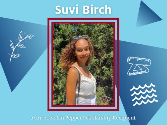 Suvi Birch - Dr. Ian Pepper Scholar